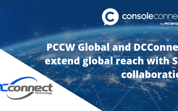 DCConnect and Console Connect by PCCW Global